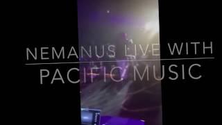 Nemanus & Pacific Music - Live - Février 2017