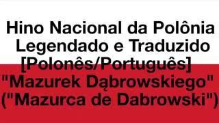 """Hino Nacional da Polônia Legendado e Traduzido [PL/PT] - """"Mazurek Dąbrowskiego"""""""