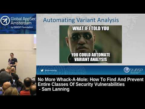 How To Find And Prevent Entire Classes Of Security Vulnerabilities - Sam Lanning