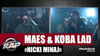 Maes - Nicky Minaj (ft. Koba LaD)