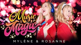 Music is Magic - Mylène & Rosanne (Official video)