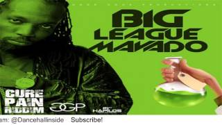 Mavado - Big League (Raw) [Cure Pain Riddim] - February 2016