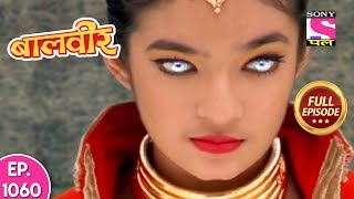 Baal Veer - Full Episode  1060 - 15th August, 2018 width=