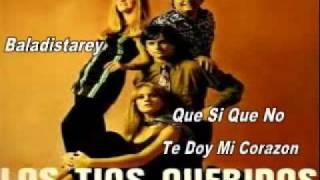 Que si Que No Te Doy  Mi Corazon Los Tios Queridos.flv
