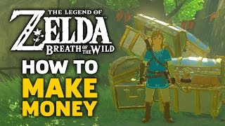 How to Make Money - Zelda Breath of the Wild