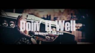 Don Benjamin - Doin' It Well Ft  Elijah Blake