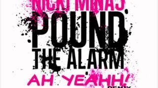 Nicki Minaj - Pound The Alarm (DIRTY DUTCH! REMIX)