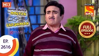 Taarak Mehta Ka Ooltah Chashmah - Ep 2616 - Full Episode - 5th December, 2018 width=