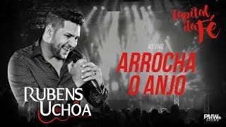 Rubens Uchôa - ARROCHA O ANJO - DVD Ao vivo na Capital da Fé - Palmas-TO