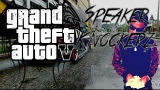 Speaker Knockerz - Dap u up (GTA V Music Video)