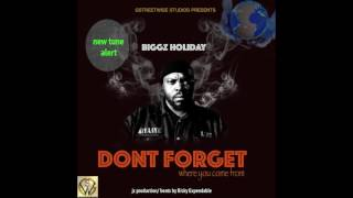 Don't Forget - Biggz Holiday