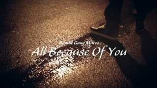 Bandit Gang Marco - All Because Of You (prod by @stroudtbg) (IG @BanditGangMvrco)
