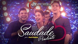 Léo Moreira - Saudade Pendente part Fred e Gustavo - DVD Léo Moreira