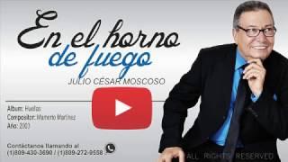 En el horno de Fuego - Julio César Moscoso