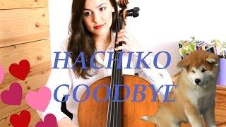 Goodbye from Hachiko - Cello Version