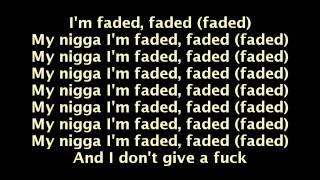 Tyga feat. Lil Wayne - Faded (Lyrics On Screen)