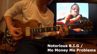 The Notorious B.I.G / Mo Money Mo Problems Guitar riff
