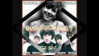 Lily Allen vs One Night Only - One F**k Only (TigerVegan Mash-Up)
