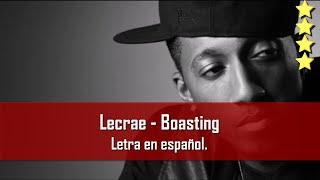 Boasting - Lecrae. Letra en español