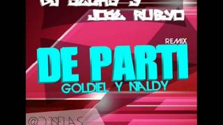 Jose Rubyo ft Dj Selas & Goldiel y Naldy - De Party