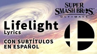 Lifelight (LETRA en ESPAÑOL) - Super Smash Bros. Ultimate, tema principal