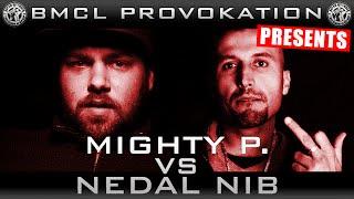 BMCL PROVOKATION: MIGHTY P. VS NEDAL NIB | AM 07.10.2015 - LIVE (ANSAGE)