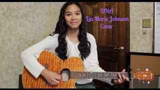 DNA - Lia Marie Johnson Cover