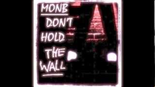 Justin Timberlake - Don't Hold The Wall (MONB rendition)