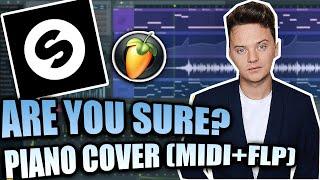 Kris Kross Amsterdam & Conor Maynard ft. Ty Dolla $ign - Are You Sure? (FL Studio Piano Cover + FLP)