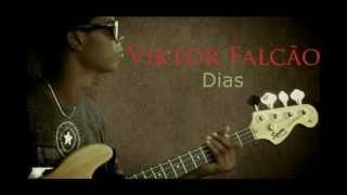 Viktor Falcão - Dias