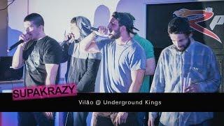 Vilão @ Underground Kings