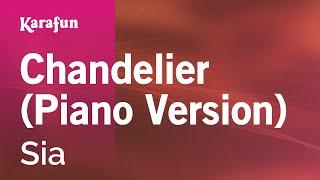 Karaoke Chandelier (Piano Version) - Sia *