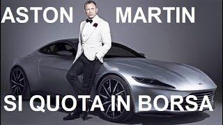 Aston Martin si quota in Borsa. E' da comprare?