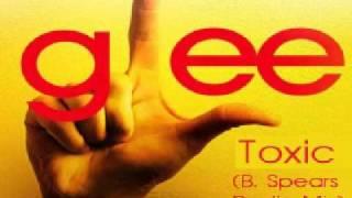 Glee - Toxic (B. Spears Radio Mix)