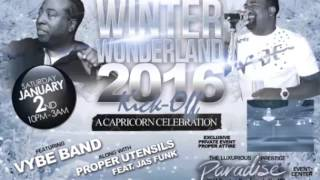 Winter Wonderland 2016 Kickoff ft. Proper Utensils & Vybe