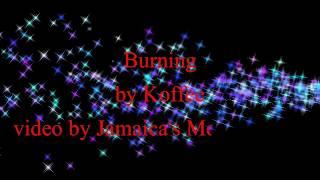 Burning - Koffee (Lyrics)
