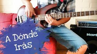 Grupo Tentazion - A Dònde Iràs cover - cumbia en bajo