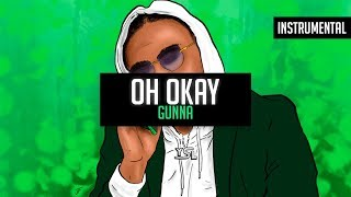 "Gunna - ""Oh Okay"" Ft. Young Thug & Lil Baby (Instrumental)"
