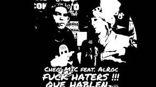 Que Hablen (Fuck Haterz) Cheo Mic feat AlRoc Delito