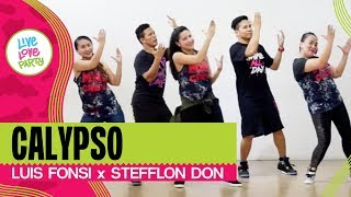 Calypso by Luis Fonsi, Stefflon Don | Live Love Party | Zumba | Dance Fitness
