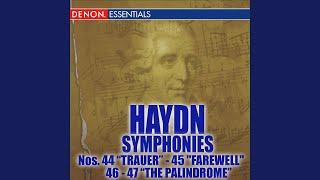 """Haydn Symphony No. 45 in F-Sharp Minor """"Farewell"""": IV. Finale: Presto - Adagio"""