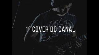"[COVER] Blessthefall - ""Bottomfeeder"" (Feat. Bruno Figueredo, Mah Oliveira, Juan Lacerda)"