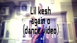 Naija street dance of Lil Kesh-Again o (Dance Cover)