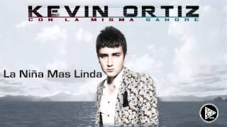 La Niña Mas Linda - Kevin Ortiz (2013)