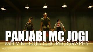 Panjabi MC Jogi | Melvin Louis Choreography