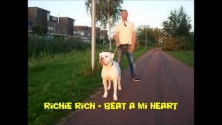 Richie Rich - Beat A Mi Heart (Love Me Always Riddim)