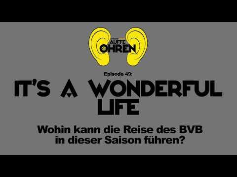 Auffe Ohren #49: It's a wonderful life | BVB-Podcast von schwatzgelb.de