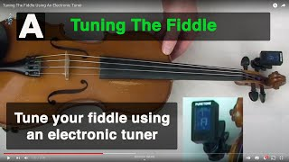 Tuning The Fiddle Using An Electronic Tuner