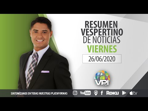 EN VIVO - Resumen de Noticias - Viernes 26 de Junio