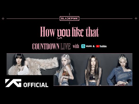 BLACKPINK - 'How You Like That' COUNTDOWN LIVE REPLAY